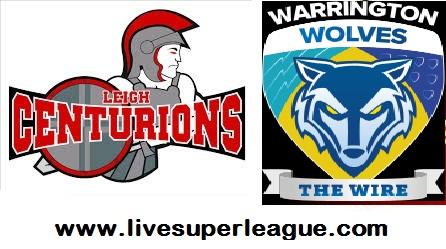 Watch Warrington Wolves VS Leigh Centurions Streaming