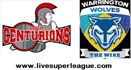 Live Leigh Centurions VS Warrington Wolves Telecast