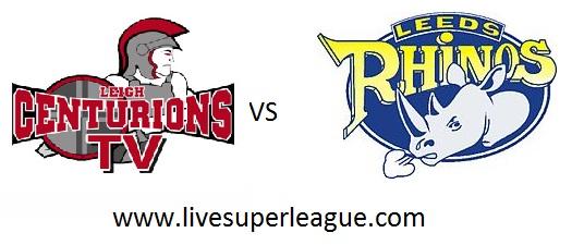 Watch Leigh Centurions VS Leeds Rhinos Live