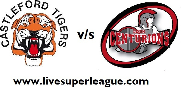 Live Castleford Tigers VS Leigh Centurions Streaming