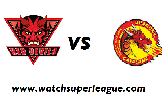 Live Salford Red Devils VS Catalans Dragons Telecast