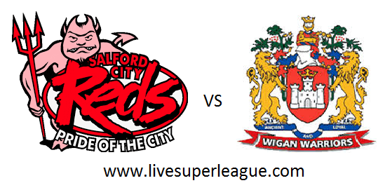 Live Salford Red Devils VS Wigan Warriors Coverage
