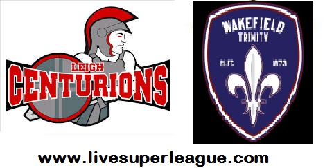 Live Wakefield Trinity V Leigh Centurions Broadcast