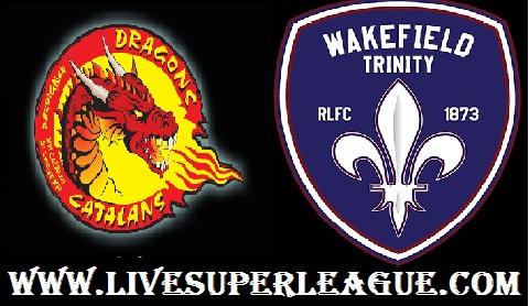 Watch Wakefield Trinity VS Catalans Dragons Online