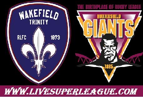 Watch Wakefield Trinity VS Huddersfield Giants Live