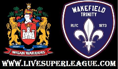 Live Wakefield Trinity VS Wigan Warriors Streaming