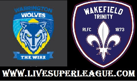 Watch Warrington Wolves VS Wakefield Trinity Live