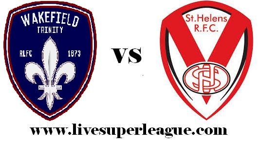 Live St Helens VS Wakefield Trinity Telecast