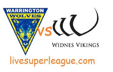 Live Warrington Wolves VS Widnes Vikings Telecast