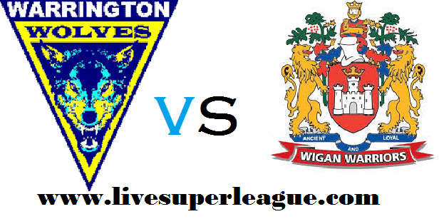 Watch Warrington Wolves VS Wigan Warriors Online