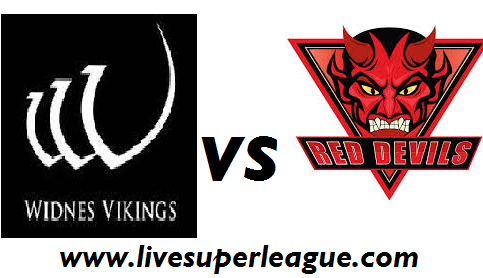 Live Widnes Vikings VS Salford Red Devils Streaming