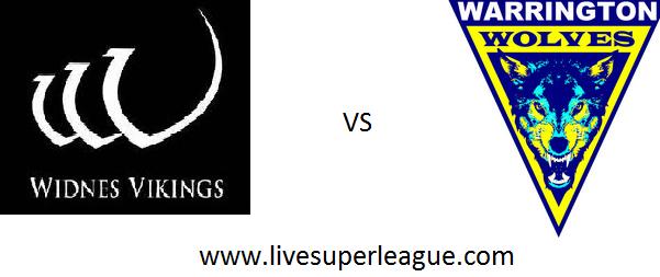 Watch Widnes Vikings VS Warrington Wolves Online