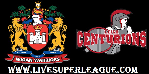 Live  Wigan Warriors VS Leigh Centurions Coverage
